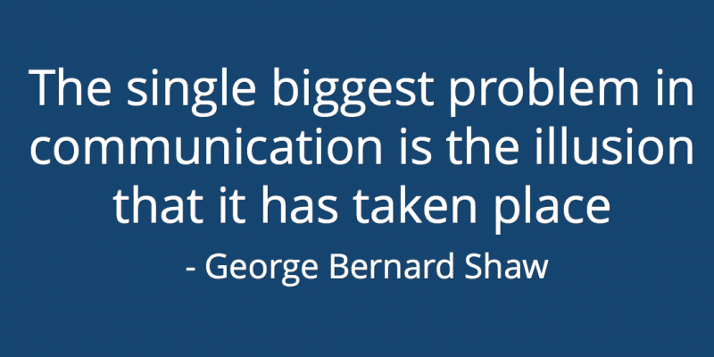 The single biggest problem in communication is