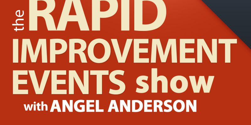 Rapid Improvement Events?