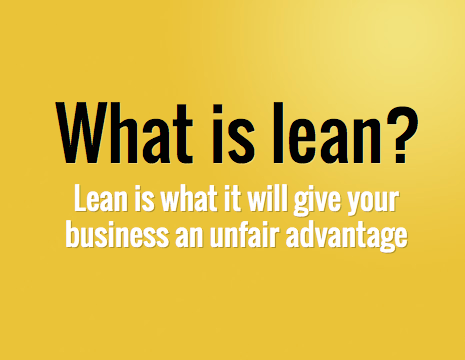 What is Lean and How will help you improve your business sales and efficiency