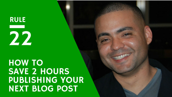 Awesome way to save 3 hours when you have to publish a blog post