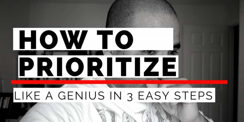 How to prioritize like a genius