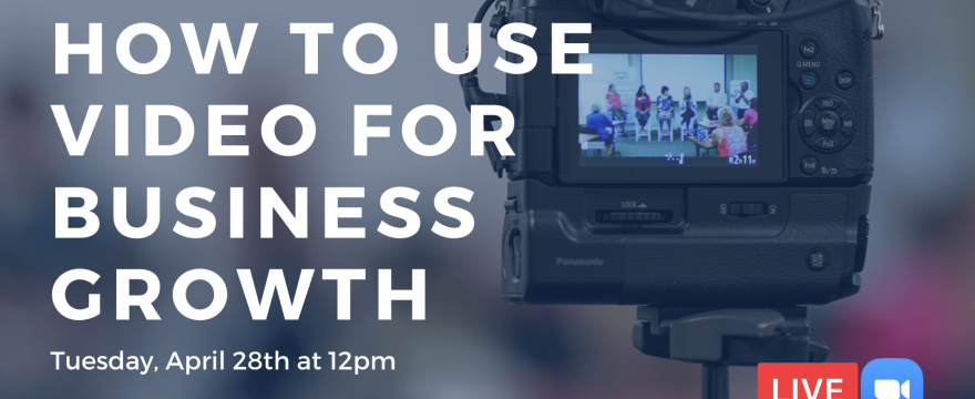 How to use video for business growth